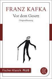 Franz Kafka Vor dem Gesetz