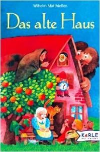 Сказка DAS ALTE HAUS