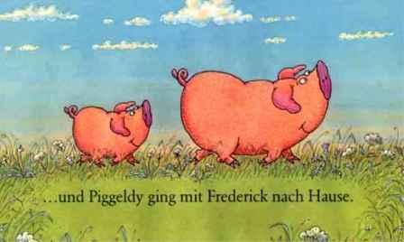 Piggledy und Frederick