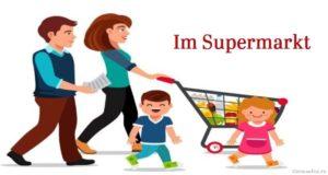 "Диалог на немецком ""В супермаркете"""